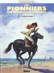 Les pionniers du nouveau monde t.11 ; le piège de la Rochelle - Intérieur - Format classique