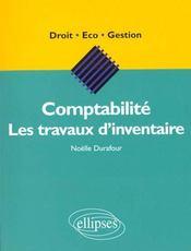 Comptabilite Les Travaux D'Inventaire - Intérieur - Format classique