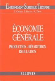 Economie Generale Production Repartition Regulation - Couverture - Format classique