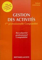 Gestion Des Activites 1e Prof Compta - Couverture - Format classique