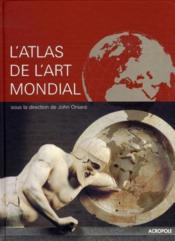 L'atlas de l'art mondial - Couverture - Format classique