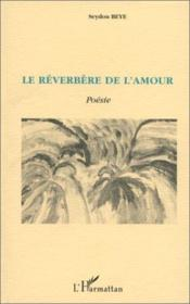 Le réverbère de l'amour ; poésie - Couverture - Format classique