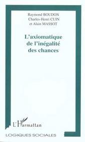 L'Axiomatique De L'Inegalite Des Chances - Intérieur - Format classique
