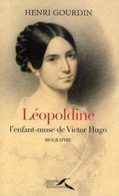 Léopoldine Hugo, l'enfant-muse de Victor Hugo - Intérieur - Format classique