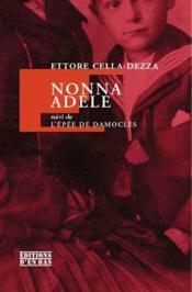 Nona Adele ; l'épée de Damoclès - Couverture - Format classique