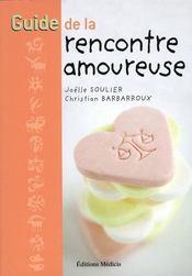 Guide De La Rencontre Amoureuse - Intérieur - Format classique