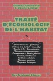Traite d'ecobiologie de l'habitat - Couverture - Format classique