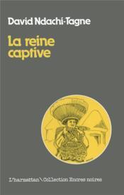 La reine captive - Couverture - Format classique