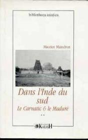 Dans L'Inde Du Sud, Le Carnatic & Le Madure, Vol. 2 - Couverture - Format classique