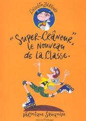 Super Craneur Le Nouveau De La Classe - Intérieur - Format classique