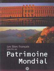 Les sites français inscrits au patrimoine mondial - Intérieur - Format classique