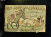Nos Amis Les Animaux Alphabet. - Couverture - Format classique