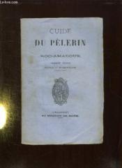 GUIDE DU PELERIN A ROC AMADOUR. 3em EDITION. - Couverture - Format classique