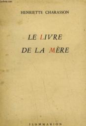 Le Livre De La Mere. - Couverture - Format classique