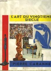 L'Art Du Vingtieme Siecle - Couverture - Format classique