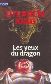 Les yeux du dragon  - Stephen King