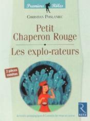 Le petit chaperon rouge ; les explo-rateurs - Couverture - Format classique