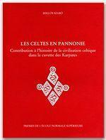 Les Celtes en Pannonie - Couverture - Format classique