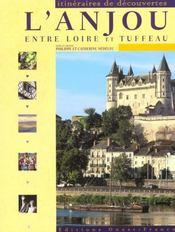 L'Anjou, Entre Loire Et Tuffeau - Intérieur - Format classique