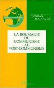 La Roumanie Du Communisme Au Post-Communisme - Intérieur - Format classique