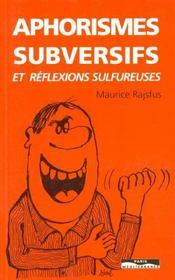 Aphorismes subversifs et réflexions sulfureuses - Intérieur - Format classique