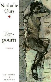Pot-Pourri - Intérieur - Format classique