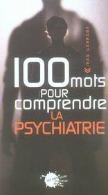 100 mots pour comprendre la psychiatrie - Intérieur - Format classique