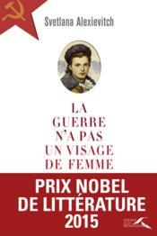 La Guerre N'A Pas Un Visage De Femme - Couverture - Format classique