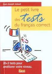 Le petit livre des tests du francais correct - Intérieur - Format classique