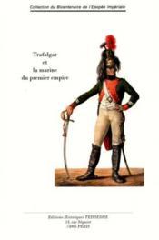 Trafalgar Et La Marine Du Premier Empire - Couverture - Format classique