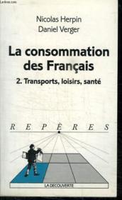 La consommation des Français - Couverture - Format classique