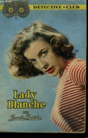 Lady Blanche. Collection Detective Club N° 96 - Couverture - Format classique