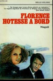 Florence Hotesse A Bord. Collection : A La Belle Helene. - Couverture - Format classique