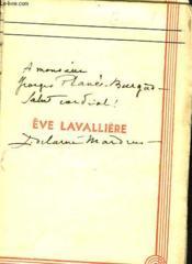 Eve Lavalliere + Envoi De L'Auteur - Couverture - Format classique