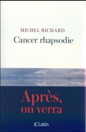 Vente  Cancer rhapsodie  - Richard-M - Michel Richard