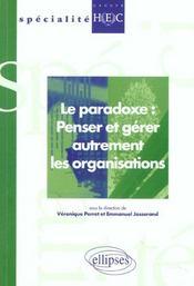 Le Paradoxe Penser Et Gerer Autrement Les Organisations - Intérieur - Format classique