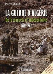 La guerre d'Algérie, de la conquête à l'indépendance, 1830-1962 - Intérieur - Format classique