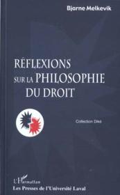 Réflexions sur la philosophie du droit - Couverture - Format classique