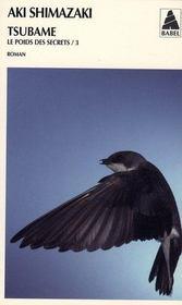 Tsubame ; le poids des secrets t.3 - Intérieur - Format classique