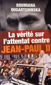 La vérité sur l'attentat contre jean-paul II - Intérieur - Format classique