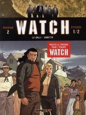 Watch t.3 ; mission 2, épisode 1 ; la terre sacrée - Intérieur - Format classique