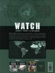 Watch t.3 ; mission 2, épisode 1 ; la terre sacrée - 4ème de couverture - Format classique