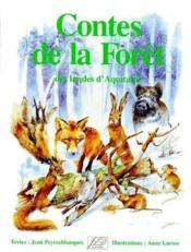 Contes de la forêt des landes d'Acquitaine - Couverture - Format classique