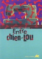 Entre Chien Et Lou - Intérieur - Format classique