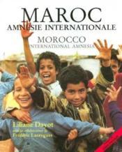 Maroc ; amnesie internationale - Couverture - Format classique
