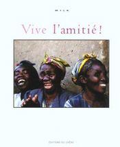 Vive L'Amitie! - Intérieur - Format classique