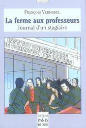 La ferme aux professeurs ; journal d'un stagiaire - 4ème de couverture - Format classique