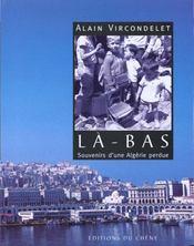 Là-Bas. Souvenirs D'Une Algérie Perdue - Intérieur - Format classique
