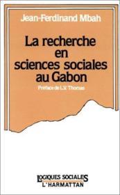 La recherche en sciences sociales au Gabon - Couverture - Format classique