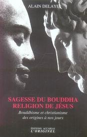 Sagesse du Bouddha ; religion de Jésus - Intérieur - Format classique